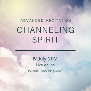 Channeling Spirit Meditation course with Samantha Avery
