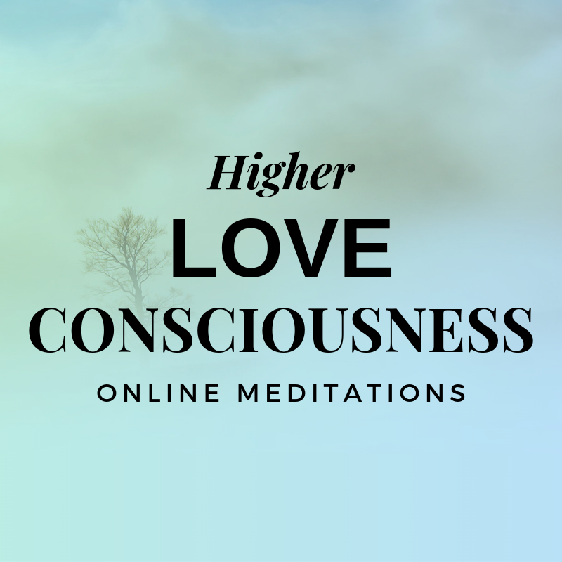 Higher love consciousness. Advanced spiritual development online meditation program