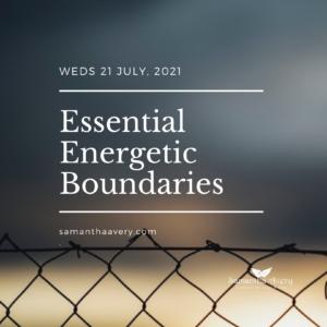 Essential Energetic Boundaries workshop